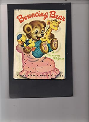 Bouncing Bear-a Nursery Rhyme-a Junior Elf Book: Laing, Dilys Bennett; Brice, Tony-illustrator
