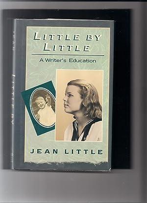 Little by Little: A Writer's Education: Little, Jean