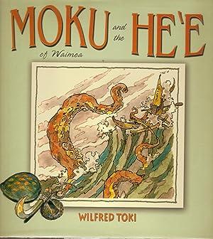 Moku And The Hee Of Waimea: Toki, Wilfred