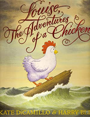 Louise, The Adventures of a Chicken: DiCamillo, Kate