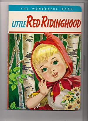Little Red Ridinghood-The Wonderful Book