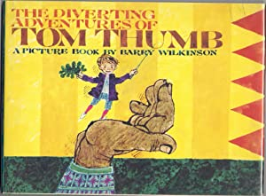 The Diverting Adventures of Tom Thumb: Wilkinson, Barry