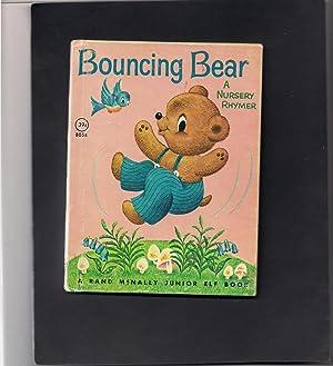 Bouncing Bear-a Nursery Rhymer-a Junior Elf Book: Laing, Dilys Bennett