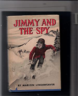Jimmy and the Spy: Lineaweaver, Marion