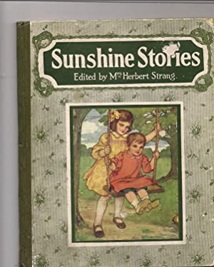 Sunshine Stories-A Little Book of Story and Verse: Strang, Mrs. Herbert-editor