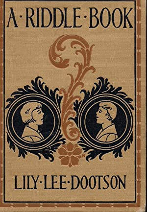 A Riddle Book for Silent Reading: Dootson, Lily Lee;
