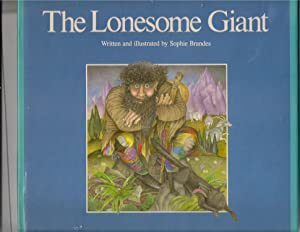 The Lonesome Giant: Brandes, Sophie