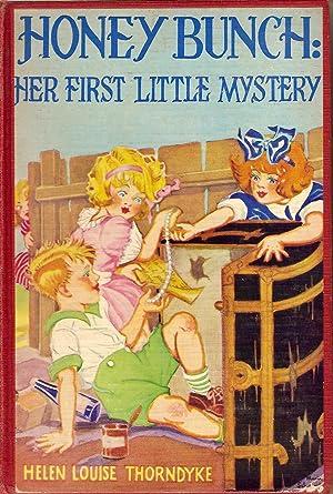Honey Bunch-Her First Little Mystery: Thorndyke, Helen Louise