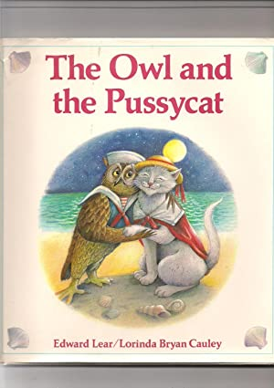 Owl and the Pussy-Cat: Lear, Edward