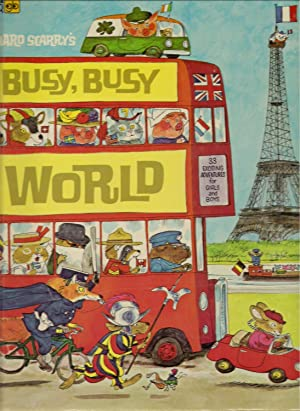 Richard Scarry's Busy Busy World: Scarry, Richard