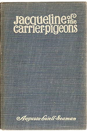 Jacqueline of the Carrier Pigeons