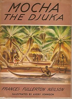 Mocha the Djuka: Neilson, Frances Fullerton