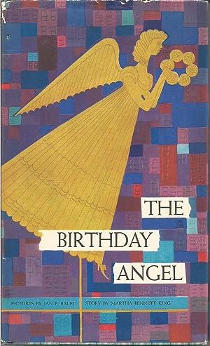 The Birthday Angel with Slottie Toy: King, Martha Bennett;Balet, Jan illustrator