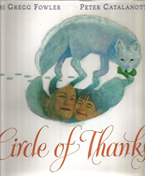 Circle of Thanks-signed By Illustrator: Fowler, Susi Gregg-illustrated by Catalanotto, Peter