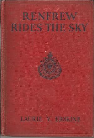 Renfrew Rides the Sky: Erskine, Laurie York