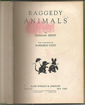 Raggedy Animals: Ripley, Sherman; Cady, Harrison-illustrator