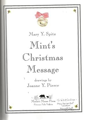 Mint's Christmas Message: Spitz, Mary Y.