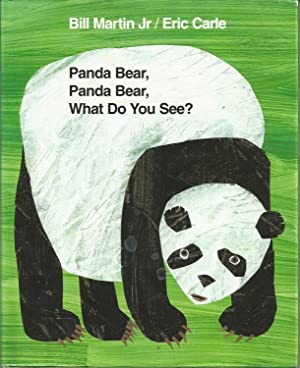 Panda Bear, Panda Bear, What Do You See?: Martin Jr., Bill; Carle, Eric
