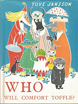 Who Will Comfort Toffle?: Jansson, Tove