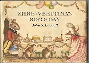 Shrewbettina's Birthday: John S. Goodall