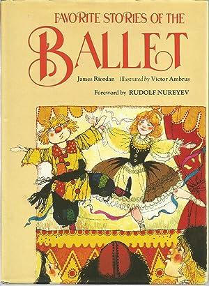 Favorite Stories of the Ballet: James Riordan