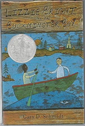 Lizzie bright and the Buckminster Boy (Newberry: Gary D. Schmidt