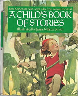 A Child's Book of Stories: Best Known: Smith, Jessie Willcox-illustrator