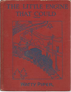 The Little Engine That Could: Watty Piper; illustrated