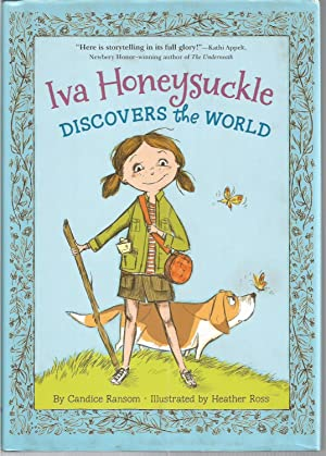 Iva Honeysuckle Discovers the World (An Iva Honeysuckle Book)
