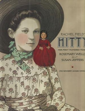 Rachel Field's Hitty: Her First Hundred Years: Rosemary Wells; Jeffers,