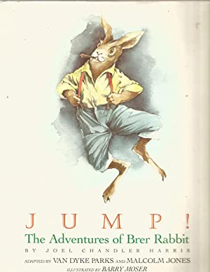 Jump! The Adventures of Brer Rabbit: Joel Chandler Harris-adapted