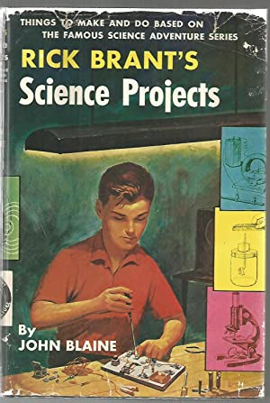 Rick Brant's Science Projects-Things to Make and: Blaine, John