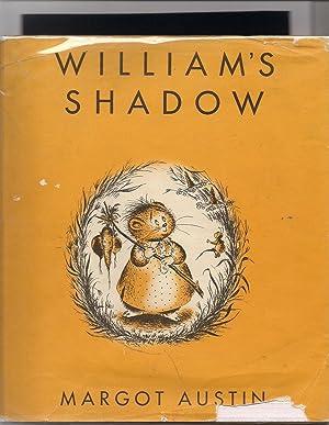 William's Shadow: Austin, Margot
