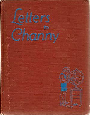 Letters to Channy-A Trip Around the World: Washburne, Heluiz Chandler