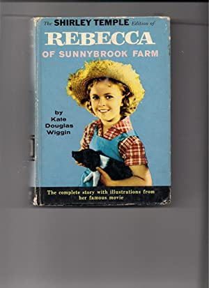 Rebecca of Sunnybrook Farm-Shirley Temple Edition: Wiggin, Kate Douglas