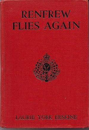 Renfrew Flies Again: Erskine, Laurie York