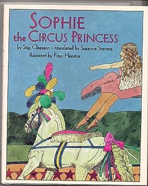 Sophie the Circus Princess: Claesson, Stig