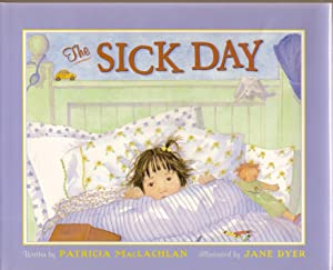 The Sick Day: MacLachlan, Patricia