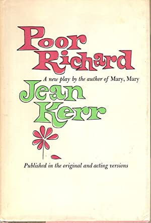 Poor Richard-a New Play By the author: Kerr, Jean