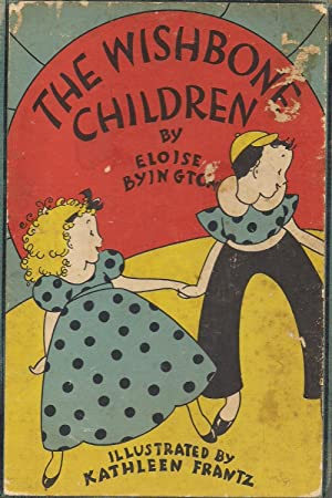The Wishbone Children: Byington, Eloise