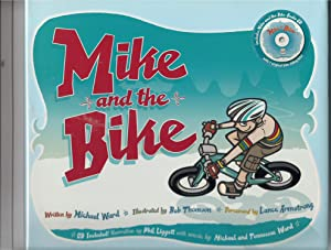 Mike And the Bike with CD: Ward, Michael