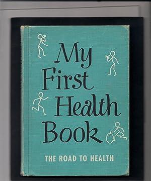 My First Health Book-The Road to Health: Jones, Edwina &