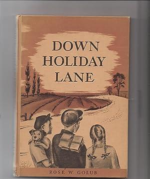 Down Holiday Lane: Golub, Rose W.
