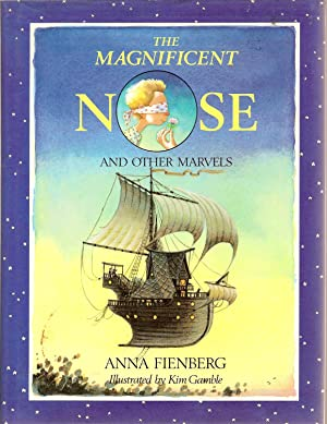 The Magnificent Nose : And Other Marvels: Fienberg, Anna