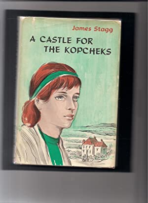 A Castle for the Kopcheks: Stagg, James