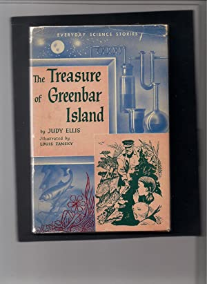 The Treasure of Greenbar Island-An Everyday Science: Ellis, Judy