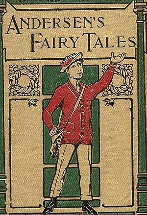 Andersen's Fairy Tales-one of the Every Boy's: Andersen, H. C.