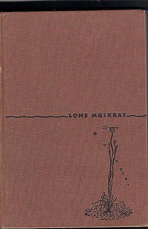 Lone Muskrat: Rounds, Glen