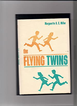 The Flying Twins: Miller, Marguerite A. C.