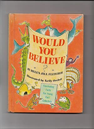 Would You Believe?-Fascinating Facts for Young Fact: Fletcher, Helen Jill